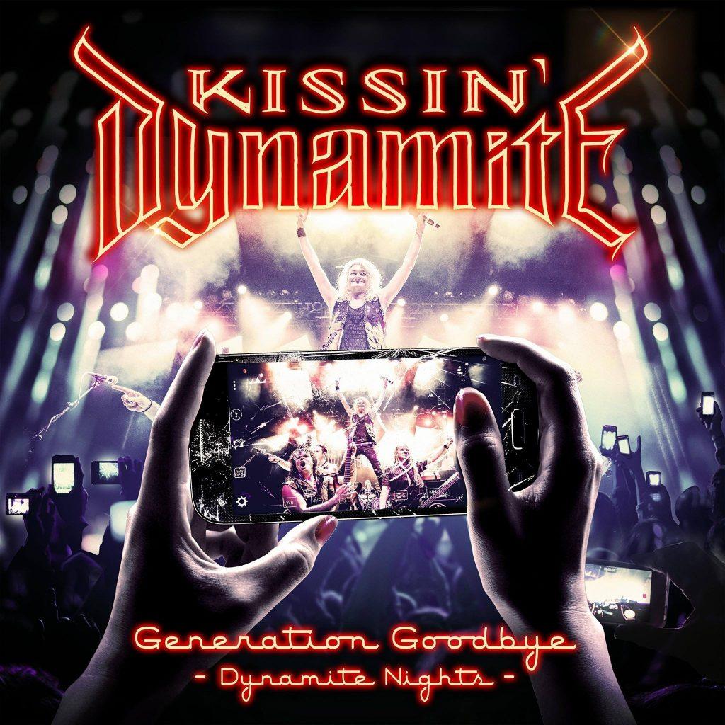 Kissin Dynamite - GENERATION GOODBYE - Dynamite Nights
